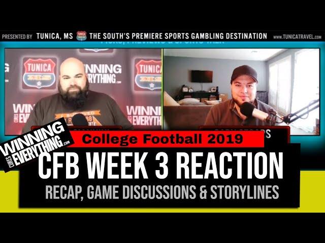 WCE: College Football Week 3 Reaction & Recap