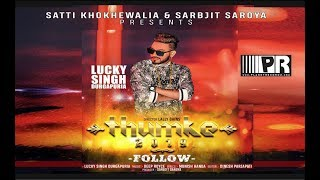 Follow Lucky Singh Durgapuria Free MP3 Song Download 320 Kbps