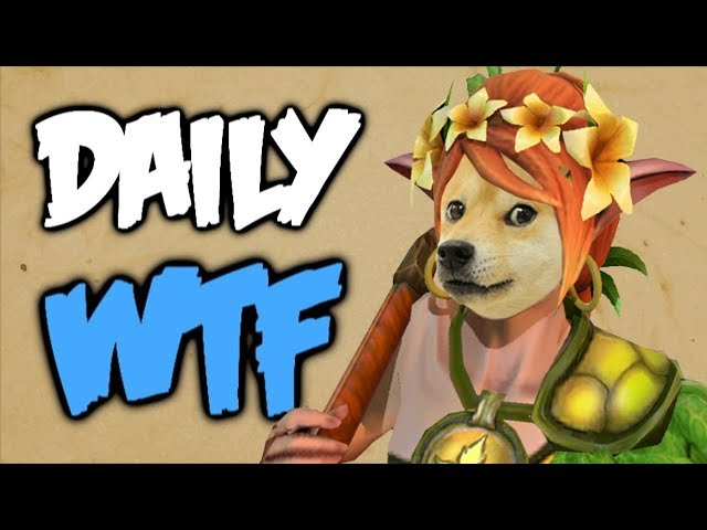 Dota 2 Daily WTF - One Sproink to rule them ALL