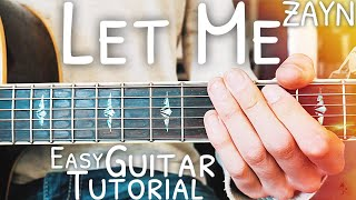 Let Me ZAYN Guitar Lesson for Beginners // Let Me Guitar // Lesson #462