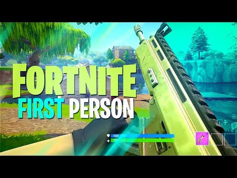 FIRST PERSON IN FORTNITE BATTLE ROYALE
