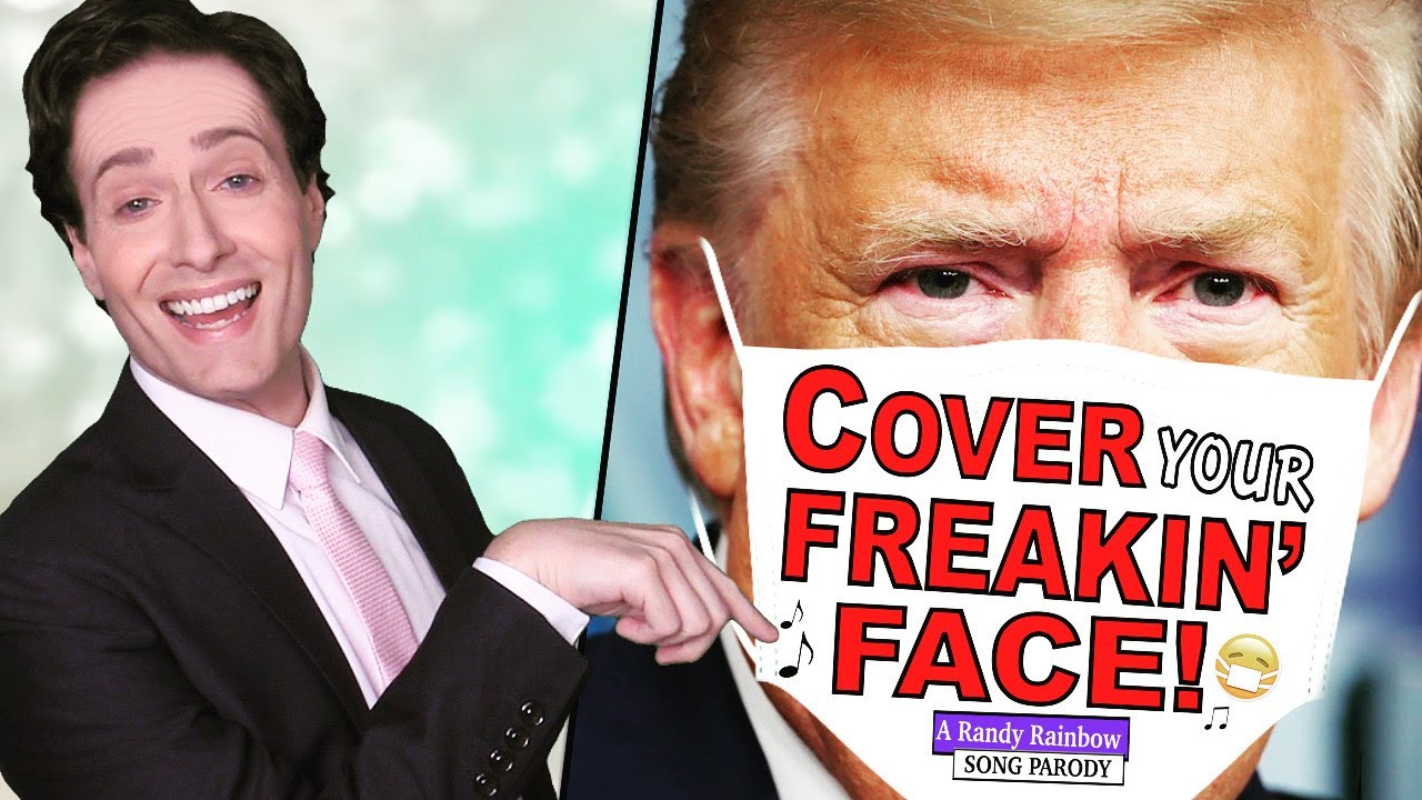 COVER YOUR FREAKIN' FACE! - A Randy Rainbow Song Parody