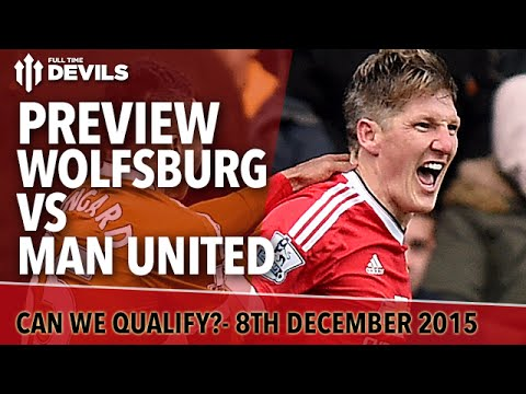 Wolfsburg Vs Manchester United | Champions League Preview