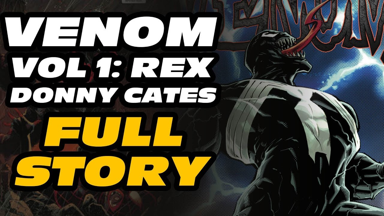 VENOM VOL 1: REX FULL STORY Donny Cates - COMIC BOOK READS