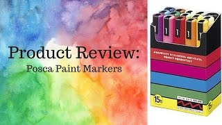 POSCA PAINT MARKERS - Review