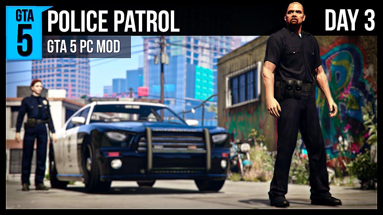GTA 5 Police Patrol - Day 3 - GTA 5 PC Mod