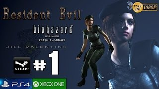 Resident Evil HD Remaster Parte 1 Gameplay Español | Remake Prologo Jill Valentine Guia PC 1080p