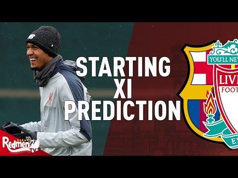 Barcelona v Liverpool   CL Semi Final   Starting XI Prediction LIVE