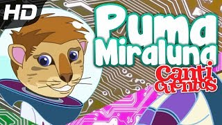 Canticuentos - Puma Miraluna (Vídeo Animado)