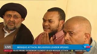 Local Muslim leaders say #MosqueAttack was act of terror