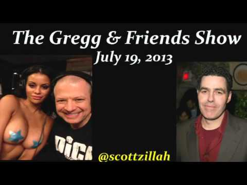 The Gregg & Friends Show 7-19-2013