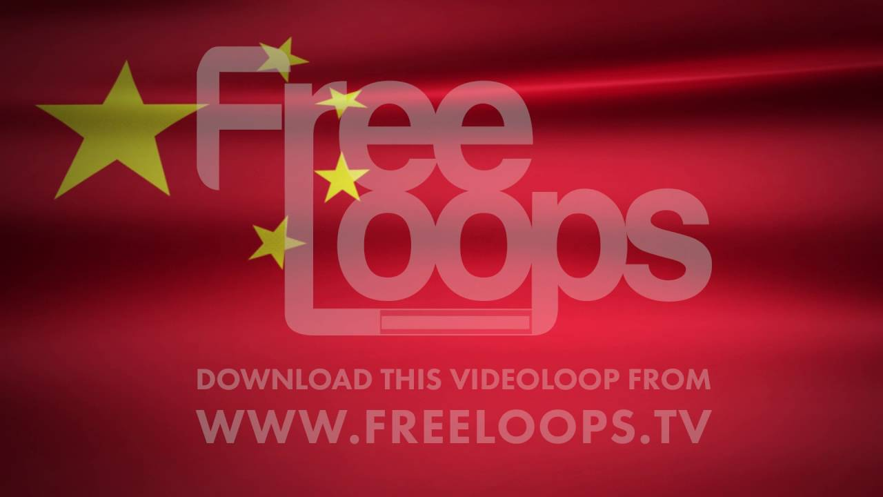 China flag from FreeLoops tv - YouTube
