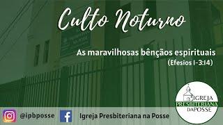 CULTO NOTURNO - 11.07.21