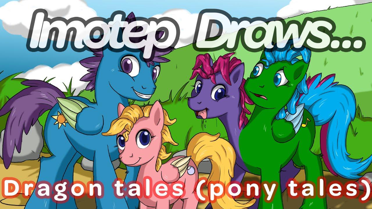 Imotep Draws Dragon Pony Tales Youtube