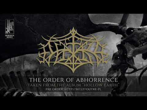 Outre - The Order Of Abhorrence Mp3