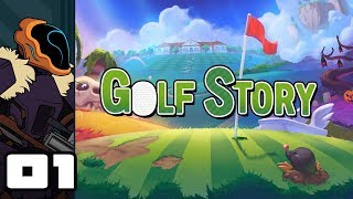 Let's Play Golf Story - Switch Gameplay Part 1 - With Infinite Balls Comes No Responsibility
