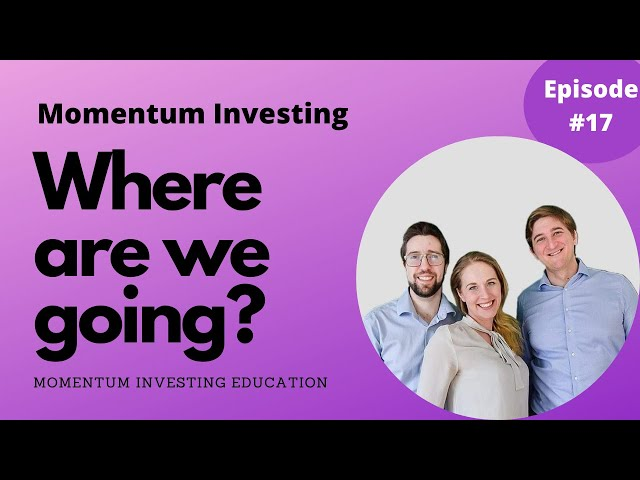 Where are we going? Momentum Investing