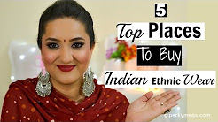 My Top 5 Places to buy Indian Ethnic Wear outfits | Perkymegs