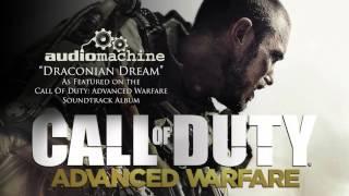 audiomachine - Draconian Dream (Call of Duty: Advanced Warfare Soundtrack)