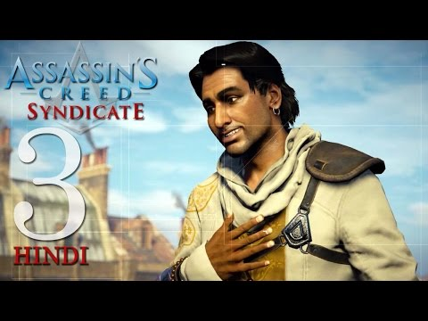 """Assassin's Creed Syndicate (PS4) Hindi Gaming Part 3 """"INDIAN ASSASSIN HENRY GREEN"""""""