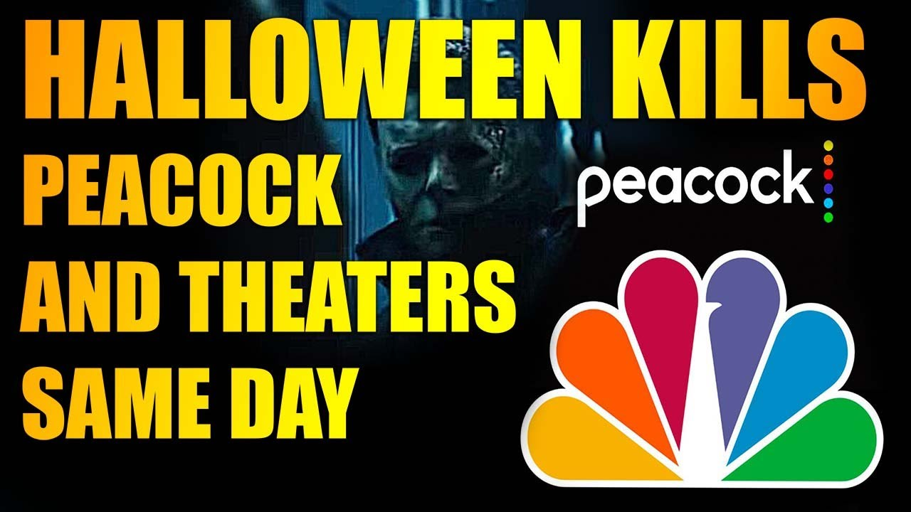 'Halloween Kills' to debut on Peacock and in theaters