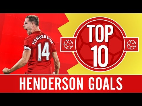TOP 10: Jordan Henderson's best Liverpool FC goals