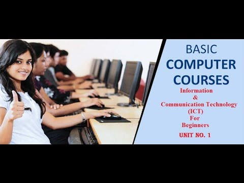 basic computer courses for beginners | information technology | What is ICT