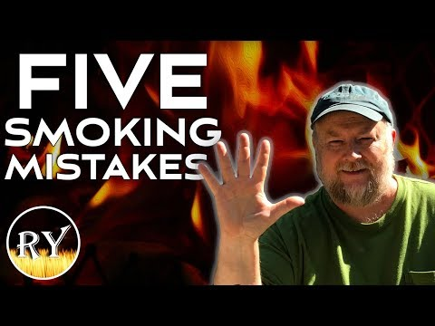 Five Smoking Mistakes I've Made And What I've Learned