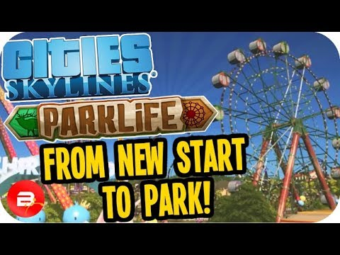 Cities Skylines PARKLIFE - How to Get Your First Park! #1 Cities Skylines Parklife DLC