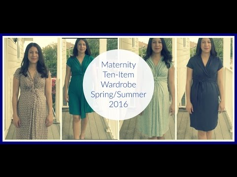 Maternity Ten-Item Wardrobe Spring 2016