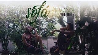 PrimaSol -  Sofá - Ft. Dom M