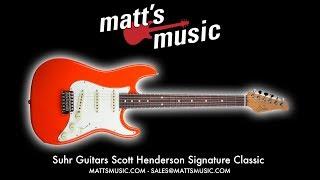 Matt's Music - Suhr Scott Henderson Signature Classic - Kendrick Fielder