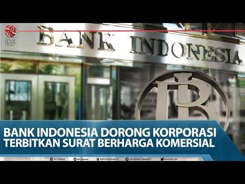 Bank Indonesia Dorong Korporasi Terbitkan Surat Berharga Komersial