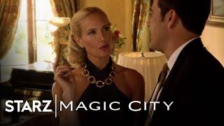 Magic City | Magic City Episode 107 Preview | STARZ