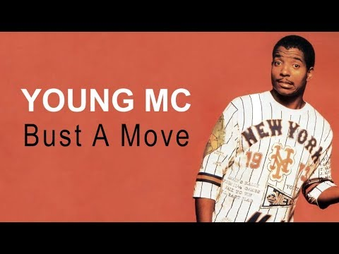 YOUNG MC - Bust A Move (lyrics video)
