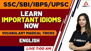 Learn Important Idioms Now  | Vocabulary Magical Tricks | All Competitive Exam