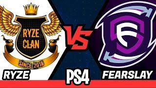 FEARSLAY vs RYZE - TORNEIO FORTNITE PS4 DUPLA - FINAL