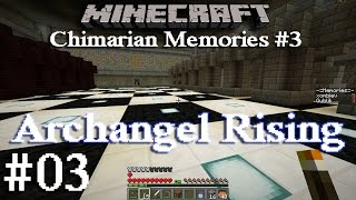 Minecraft Archangel Rising Ep03 : Checkmate