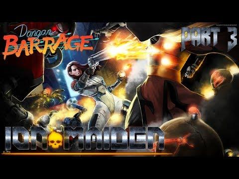 Winners Use Explosives! - Ion Maiden Part 3/4 - Dangan Barrage |