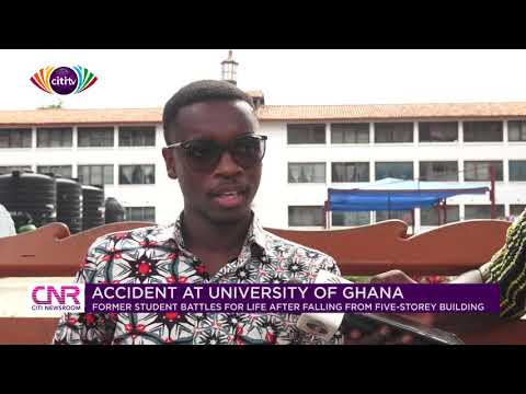 Man battles for life after falling from 4th floor of hall at University of Ghana | Citi Newsroom