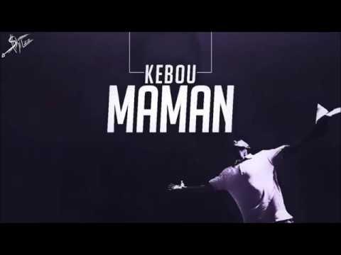 Kebou - MAMAN [OFFICIEL SONG]