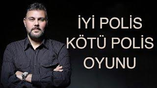 İYİ POLİS KÖTÜ POLİS OYUNU! | MURAT MURATOĞLU