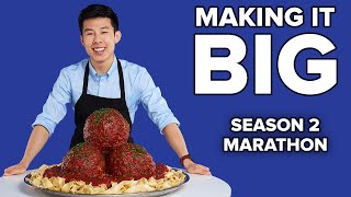 Making It Big Season 2 Marathon • Tasty