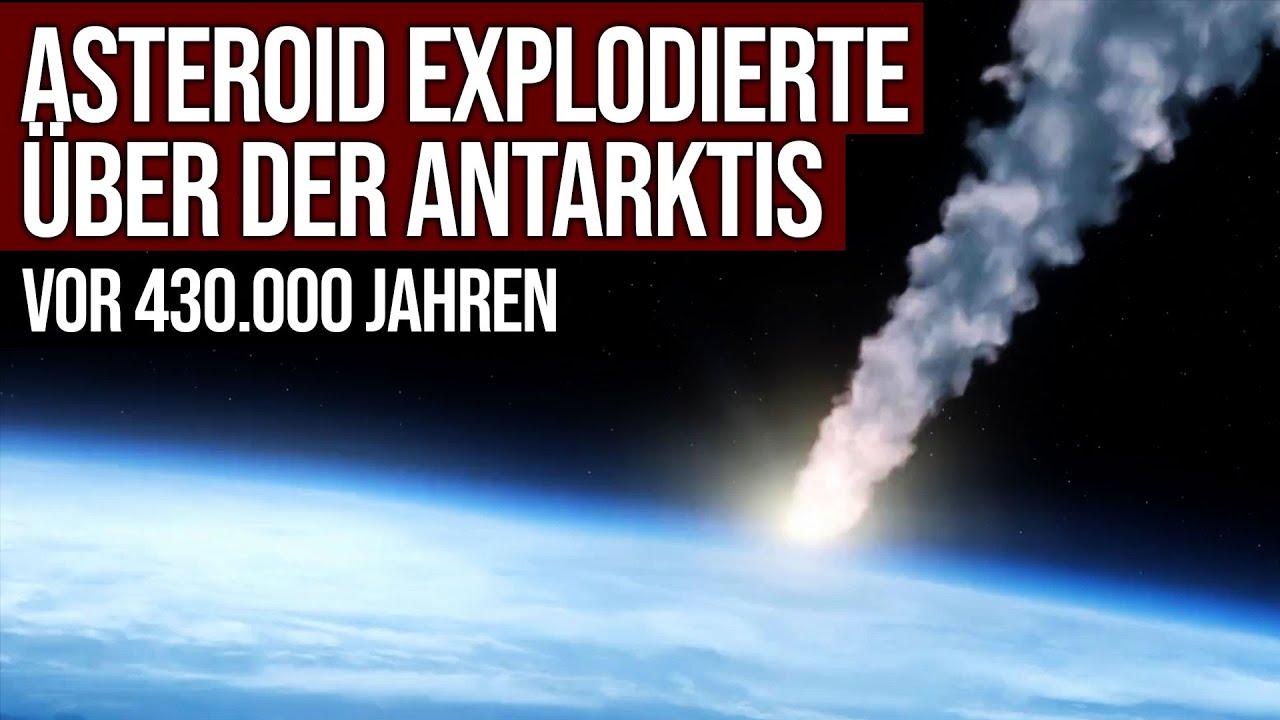 Asteroidenexplosion über der Antarktis vor 430.000 Jahren - Extreme Hitzewelle traf Oberfläche