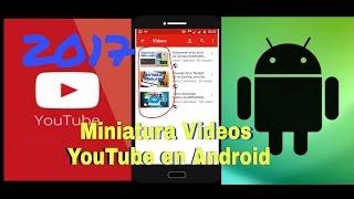 Como poner miniatura a videos de YouTube desde tu Android// Elio PEZZ