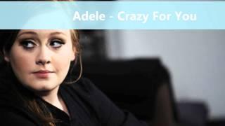 Video Adele - Crazy For You download MP3, 3GP, MP4, WEBM, AVI, FLV Agustus 2018