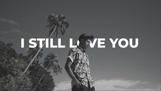 My Marthynz - I Still Love You ( Official Music Video )