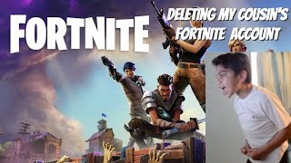 Deleting my cousin's Fortnite account