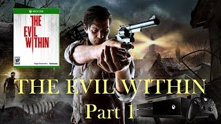 Lazy Play The Evil Within For The Xbox One Part 1   Classic Retro Game Room