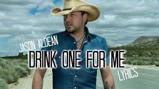 Watch Jason Aldean Drink One For Me video